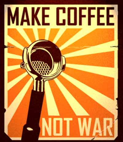 Make Coffee Not War !