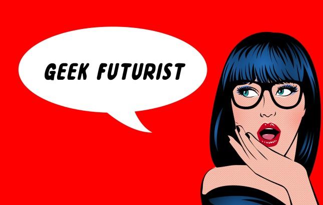 Geek-Futurist-Nerd