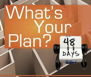 48 Days whats-your-plan